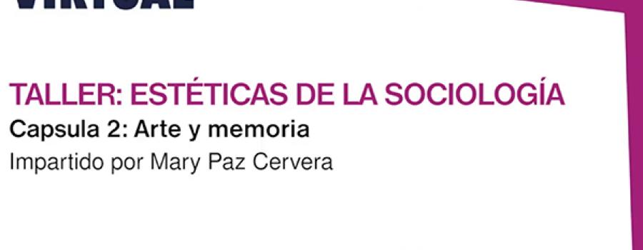 Estéticas de la sociología: Arte y memoria