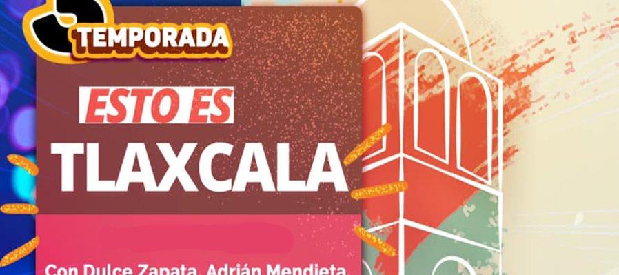 Esto es Tlaxcala
