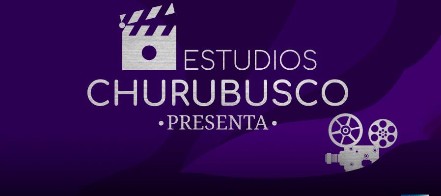 Estudios Churubusco presenta