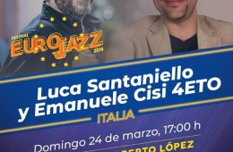 Eurojazz: Luca Santaniello y Emanuele Cisi 4 Eto (Italia)