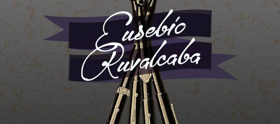 To Remember Eusebio Ruvalcaba