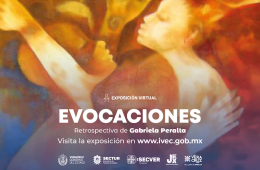 Evocaciones, retrospeciva de Gabriela Peralta