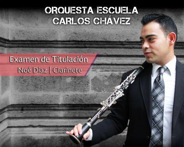 Examen de Titulación de Noé Díaz | Orquesta Escuela Carlos Chávez