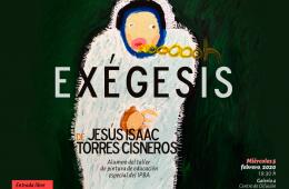 """Exposición """"Exégesis"""""""