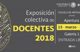 EXPOSICIÓN COLECTIVA DE DOCENTES