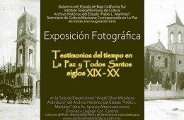 Testimonios del tiempo en La Paz y Todos Santos siglos XI...