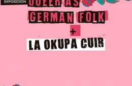 Queer As German Folk + La Okupa Cuir