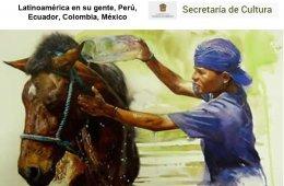Latinoamérica en su gente, Perú, Ecuador, Colombia, Mé...