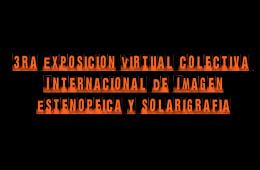 Tercera Exposición Virtual Colectiva Internacional de Im...