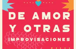De Amor y otras Improvisaciones