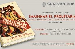 Presentación del libro Imaginar el proletariado de John ...