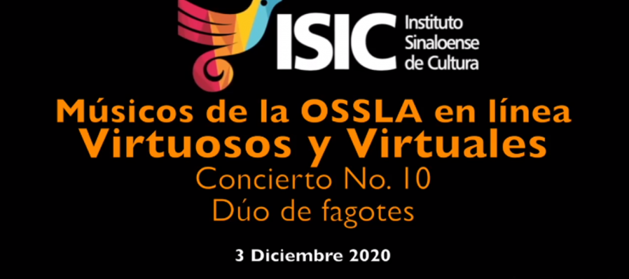 Virtuosos y Virtuales: músicos de la OSSLA en línea. Dúo de Fagotes