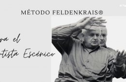 El método Feldenkrais para artistas escénicos: ¿qué e...
