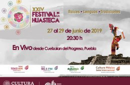 24th Edition of the Huasteca Festival