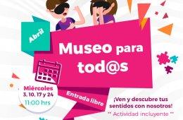 Museo para todos - Abril 2019