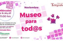 Museo para Todos - Noviembre 2019