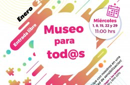 Museo para todos - Enero 2020