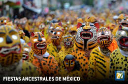 Ancestral Celebrations of Mexico