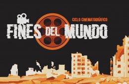 Ciclo cinematográfico: fines del mundo.