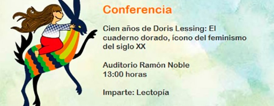 Lecture: Centennial of Doris Lessing: The Golden Notebook, Icon of Feminism of the 20th Century