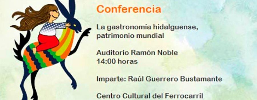 Lecture: Gastronomy of Hidalgo, World Heritage