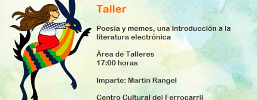 Workshop: Poetry and Memes, an Introduction to E-literature