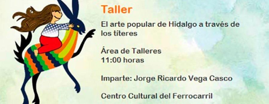 Workshop: Popular Art of Hidalgo through Puppets