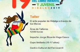 Taller. El arte popular de Hidalgo a través de los títe...