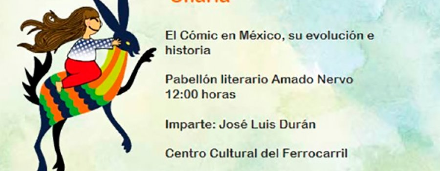 Talk: The Comic in Mexico, Its Evolution and History