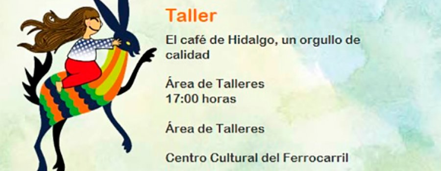 Workshop: The Coffee of Hidalgo, a Pride of Quality