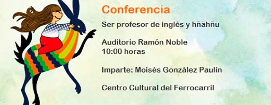 Lecture: Being an English and Hñähñu Teacher