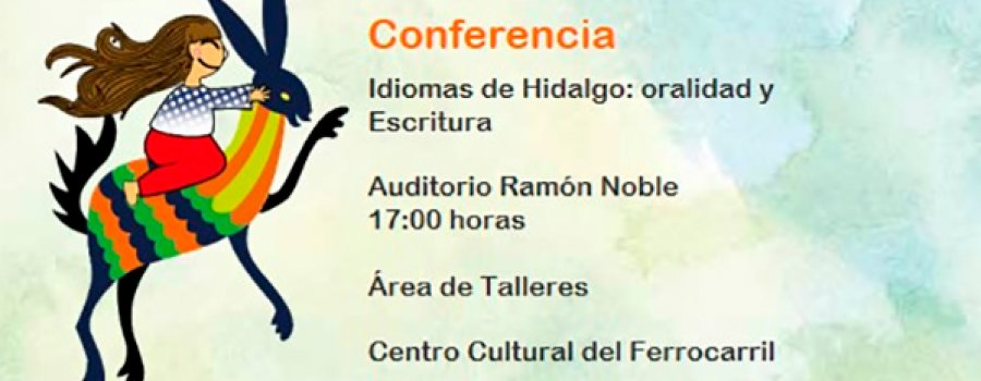 Lecture: Languages of Hidalgo: Orality and Writing