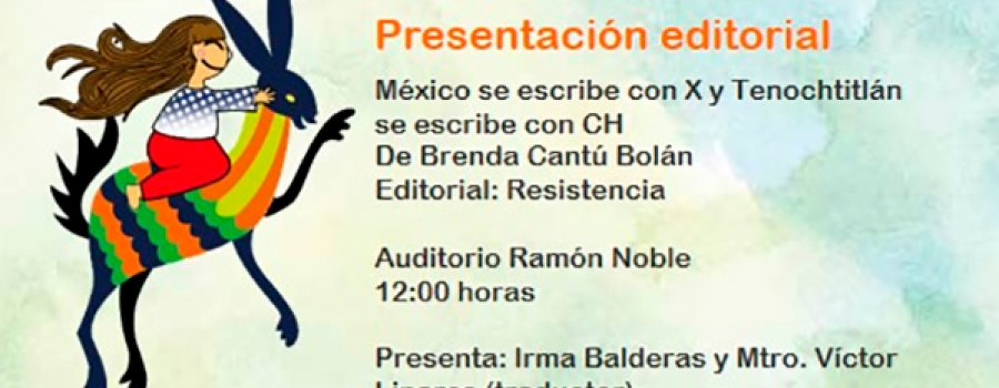Book Presentaton: Mexico Is Written with X and Tenochtitlán with CH