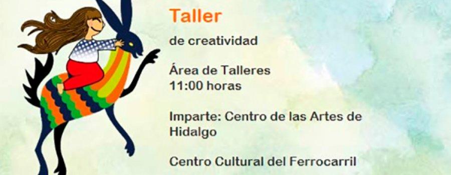 Center of the Arts of Hidalgo. Creativity Workshop