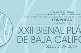 XXII Bienal Plástica de Baja California
