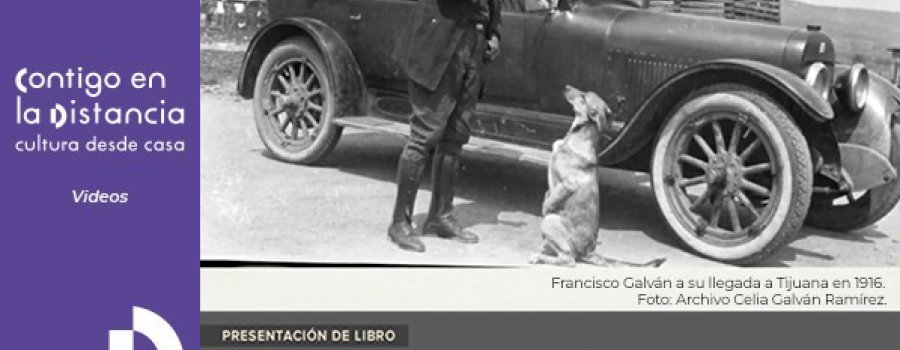 Francisco Galván, Viajero de la Lente, 1918-1963
