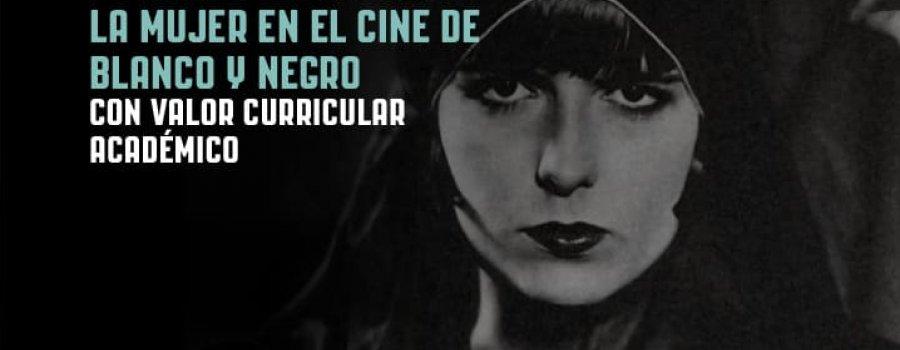 Curso a distancia: Fuerzas femeninas, la mujer en el cine de blanco y negro