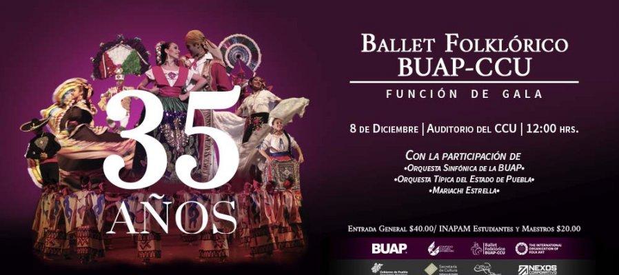 Gala de Aniversario: 35 años del Ballet Folklórico BUAP-CCU