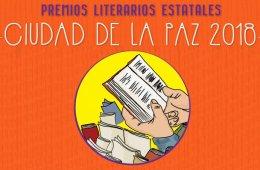 Premios Literarios Estatales Ciudad de La Paz 2018
