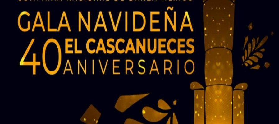 Gala 40 Aniversario El Cascanueces
