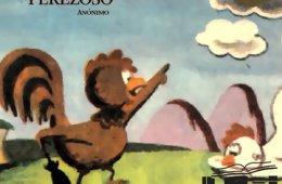 El gallo perezoso