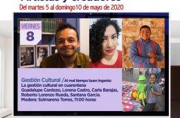 Al mal tiempo buen ingenio: La gestión cultural en cuare...