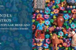 Grandes Maestros del Arte Popular Mexicano. Colección Fo...