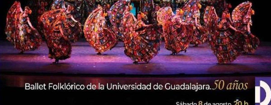 Ballet Folclórico de la Universidad de Guadalajara: 50 Aniversario