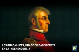 Los Guadalupes, una sociedad secreta en la Independencia