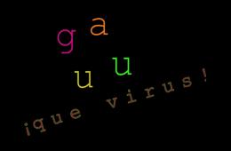 ¡Guau, qué virus!