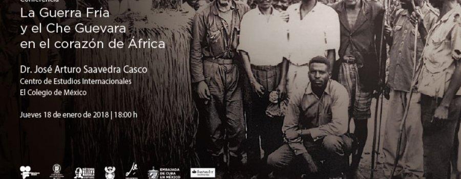 La Guerra Fría y el Che Guevara en el corazón de África