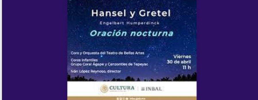 Oración nocturna de la ópera Hansel y Gretel