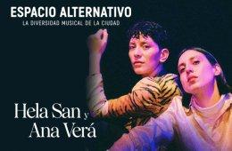 Ciclo Espacio Alternativo: Hela San y Ana Verá