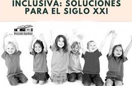 Curso: La educación inclusiva: Soluciones para el siglo ...